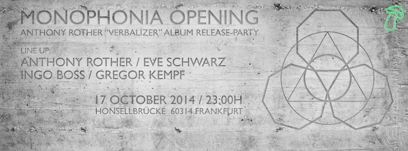 Frankfurt-tipp-oktober-monophonia-club-opening-anthony-rother