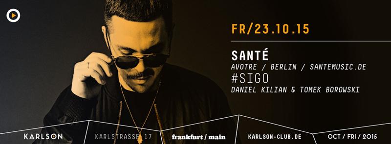 Frankfurt-tipp-oktober-wochenende-karlson-sigo-sante