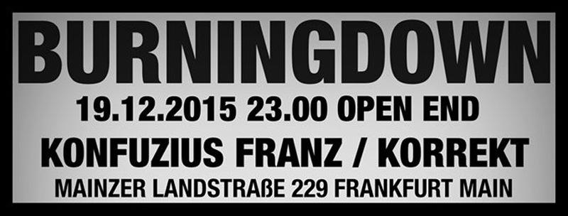 Frankfurt-tipp-wochenende-burningdown-konfuzius-franz