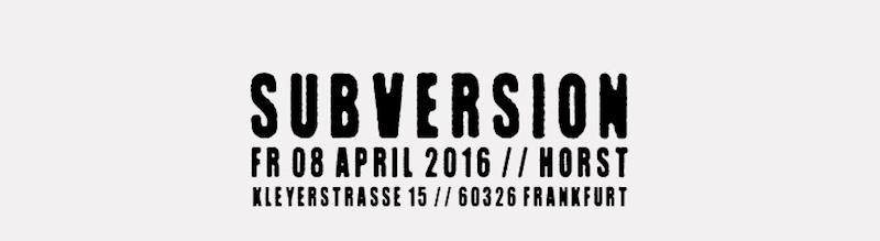 Frankfurt-tipps-wochenende-subversion-horst