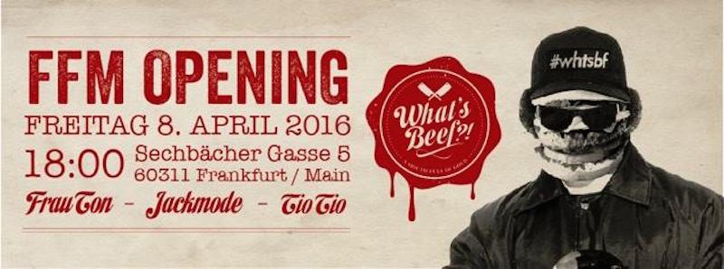 Frankfurt-tipps-wochenende-whats-beef-opening