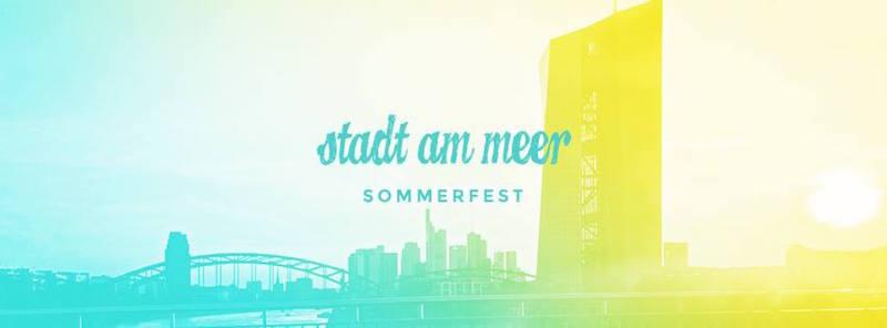 Stadt am Meer Sommerfest Frankfurt