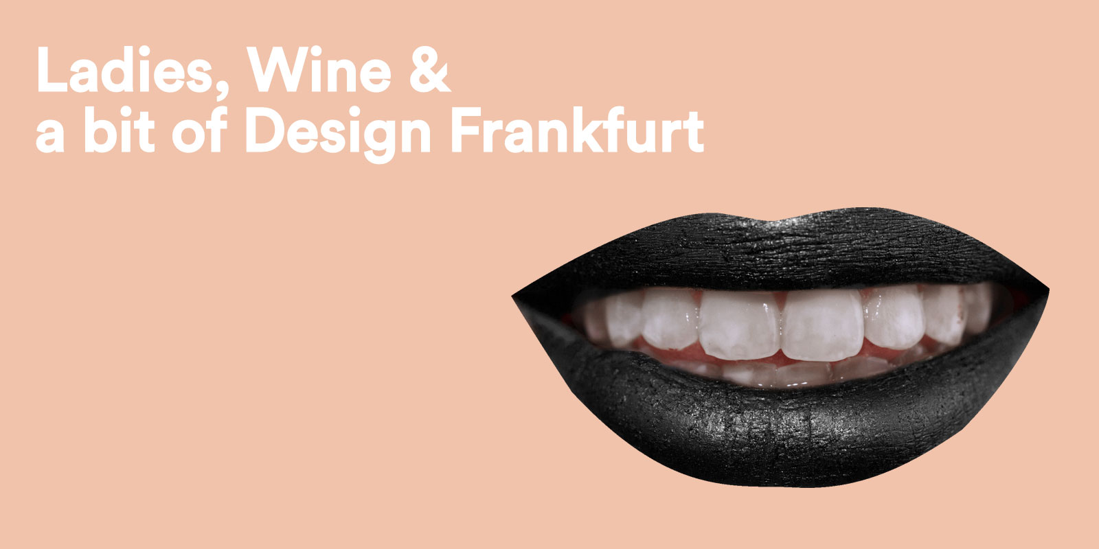 Ladies, Wine & Design Frankfurt