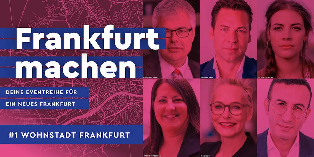 Frankfurt machen - Die Eventreihe