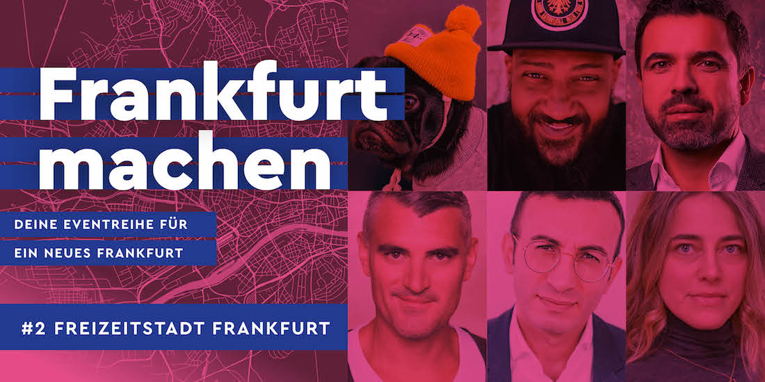 Frankfurt machen - Freizeitstadt Frankfurt Event