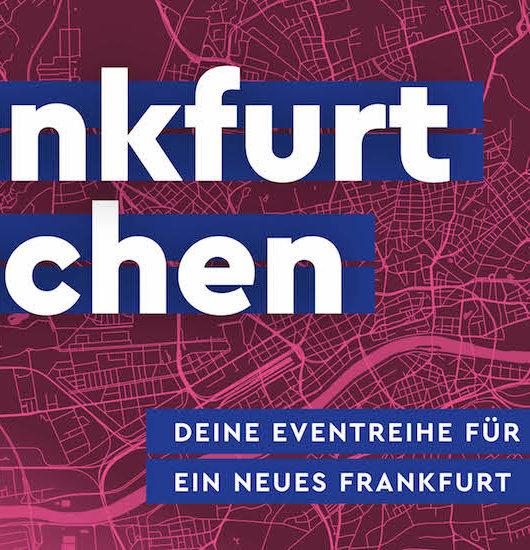Frankfurt machen